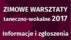 Zimowe warsztaty taneczno-wokalne 2017