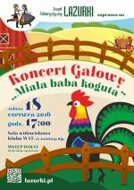 """Koncert Galowy """"Miała baba koguta"""""""