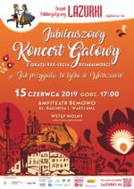 Jubileuszowy Koncert Galowy z okazji XXX-lecia działalności Zespołu
